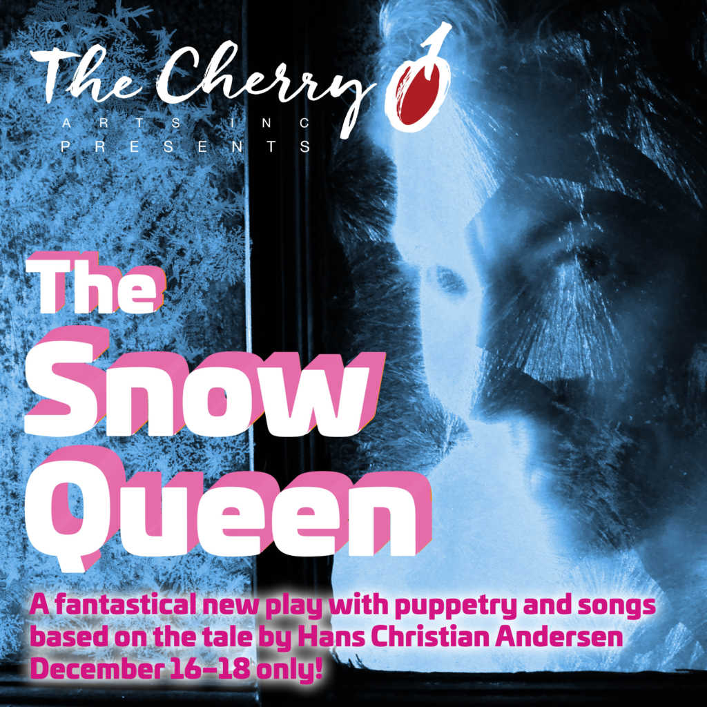 The Snow Queen Cherry Arts
